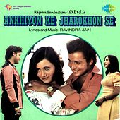 Play & Download Ankhiyon Ke Jharokhon Se (Original Motion Picture Soundtrack) by Various Artists | Napster