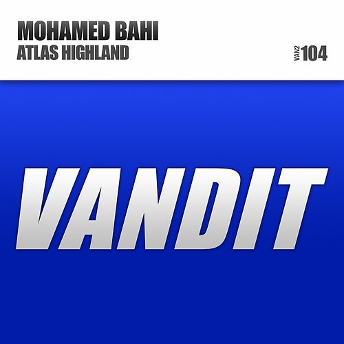 Play & Download Atlas Highland by Mohamed Bahi | Napster