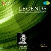 Legends: Mohd. Rafi - The Incomparable, Vol. 5 by Various Artists
