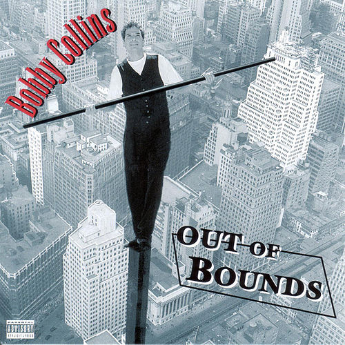 Out Of Bounds by Bobby Collins