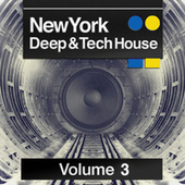 New York Deep & Tech House (Volume 3) by Various Artists