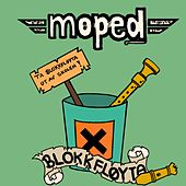 Play & Download Blokkfløyta by Moped | Napster
