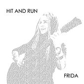 Play & Download Hit and Run by Frida | Napster
