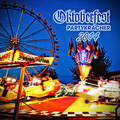 Oktoberfest Partykracher 2014 by Various Artists