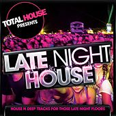 Play & Download Late Night House by Various Artists | Napster