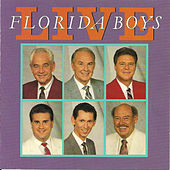 Play & Download Florida Boys Live by Florida Boys | Napster