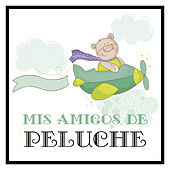 Mis Amigos de Peluche by Various Artists