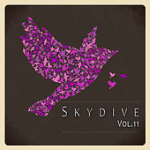 Play & Download Skydive, Vol. 11 by Various Artists | Napster