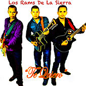 Te Quiero - Single by Los Rams De La Sierra