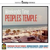 Play & Download Weekends Time by The People's Temple | Napster