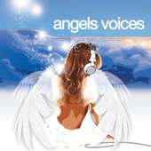 Play & Download Angels Voices by Various Artists | Napster