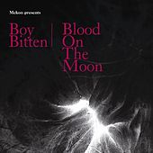 Play & Download Boy Bitten / Blood On The Moon by Mekon | Napster
