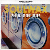 2Nd Handsome Blues by Soulwax