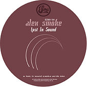 Play & Download Lost In Sound by Alex Smoke | Napster