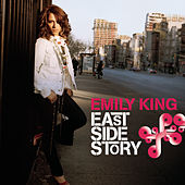 East Side Story by Emily King