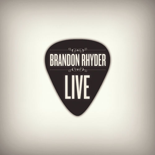 Play & Download Live by Brandon Rhyder | Napster