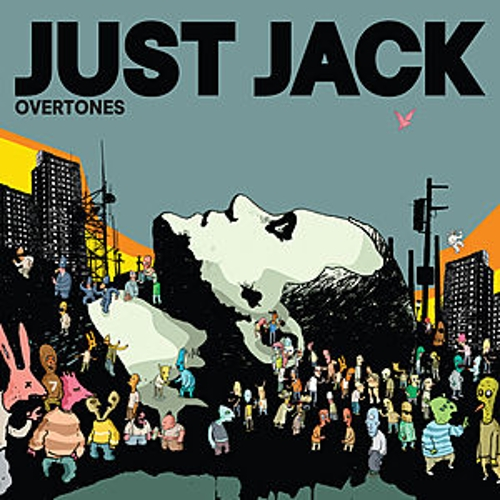 Play & Download Overtones by Just Jack | Napster