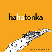 Buckle In The Bible Belt by Ha Ha Tonka