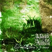 Play & Download Of what there is to come by World to Ashes | Napster