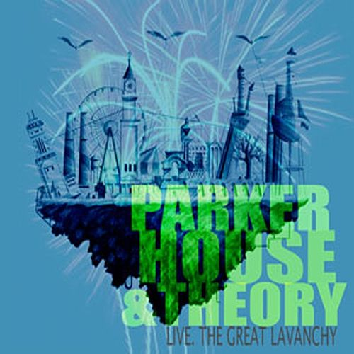 Play & Download Live. The Great Lavanchy by Parker House and Theory   Napster