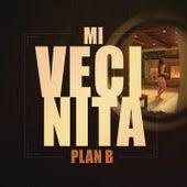 Play & Download Mi Vecinita by Plan B | Napster