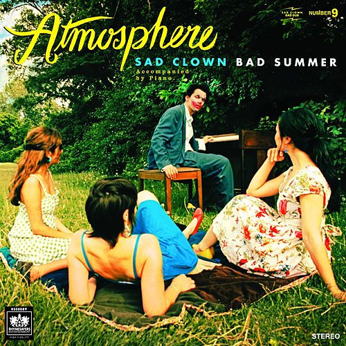 Play & Download Sad Clown Bad Summer Number 9 by Atmosphere | Napster