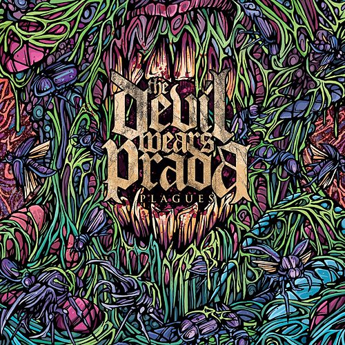 Play & Download Plagues by The Devil Wears Prada | Napster