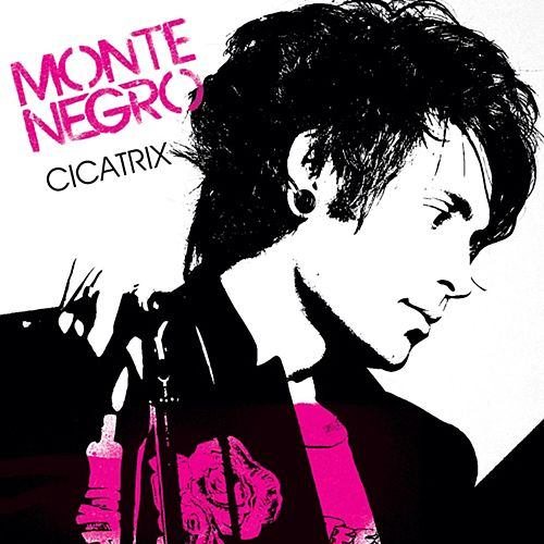 Play & Download Cicatrix by Monte Negro | Napster