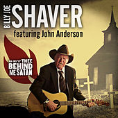 Play & Download Get Thee Behind Me Satan by Billy Joe Shaver | Napster