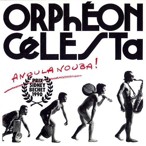 Play & Download Anoulanouba by Orphéon Célesta | Napster