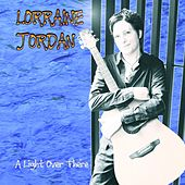 Play & Download A Light Over There by Lorraine Jordan | Napster