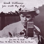 Play & Download Hank Williams You Wrote My Life by Jim Owen | Napster