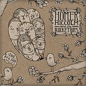 Play & Download Sing, Bird, Sing by Homer Hiccolm & the Rocketboys | Napster