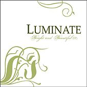 Play & Download Bright and Beautiful (EP) by Luminate | Napster