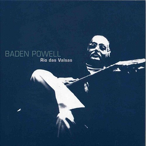 Play & Download Rio Das Valsas by Baden Powell | Napster
