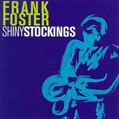 Play & Download Shiny Stockings by Frank Foster | Napster