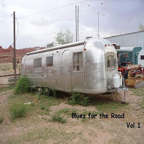 Blues For The Road 1 by Various Artists