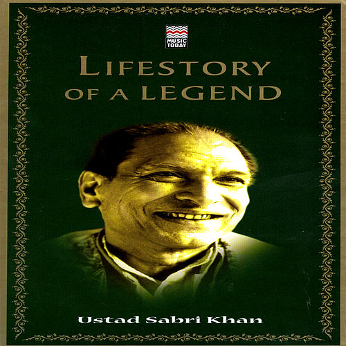 Play & Download Lifestory Of A Legend: Ustad Sabri Khan Vol. 1 by Various Artists | Napster