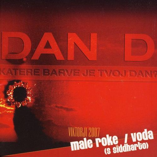 Play & Download Katere Barve Je Tvoj Dan? by D+ | Napster