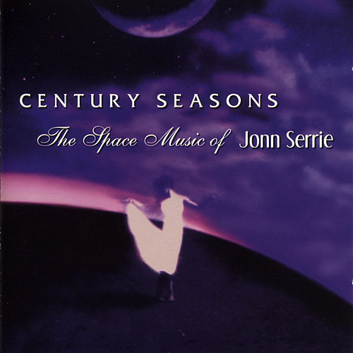 Century Seasons by Jonn Serrie