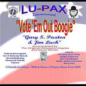Play & Download Vote 'em Out Boogie by Gary S. Paxton | Napster
