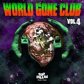 World Gone Club vol. 4 by Various Artists