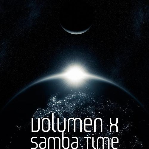 Play & Download Samba Time by Volumen X | Napster