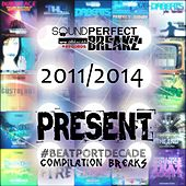 Sound Perfect Breakz #BeatportDecade Breaks by Various Artists