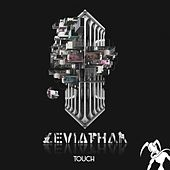 Play & Download Touch by Leviathan | Napster