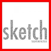 Play & Download Sketch by Silverfilter | Napster