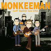 Play & Download Lo-Fi Against Low Lifes by Monkeeman | Napster
