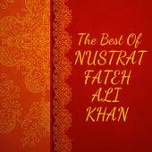 Play & Download The Best of Nusrat Fateh Ali Khan by Nusrat Fateh Ali Khan | Napster