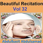 Beautiful Recitation, Vol. 32 (Quran - Coran - Islam) by Abdul Basit Abdul Samad
