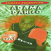 Play & Download Un coup daï by Adama Dahico | Napster
